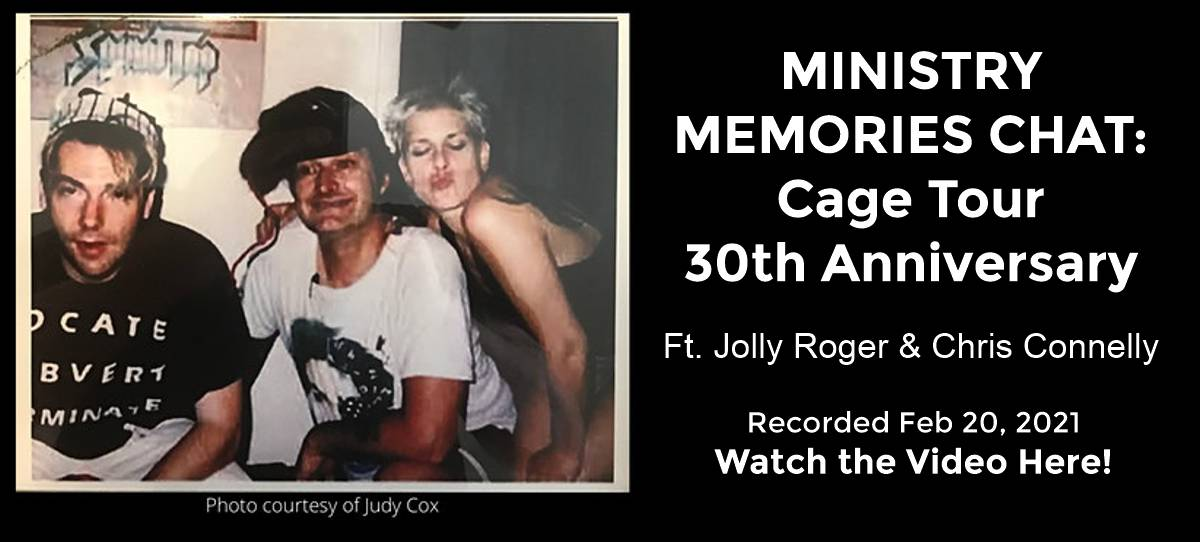 Ministry Cage Tour - 30th Anniversary Chat
